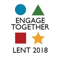 Engage Together - Lent 2018