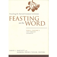 Feasting on the Word Yr A Vol 2 (HB)