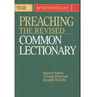 Preaching the Revised Common Lectionary - Year A After Pentecost (1)