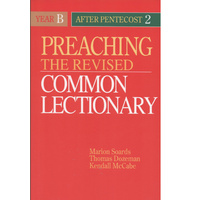 Preaching the Revised Common Lectionary - Year B After Pentecost (2)