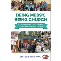 Being Messy Being Church