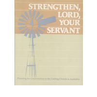 Strengthen, Lord, your servant