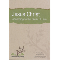 Jesus Christ According To The Basis Of Union