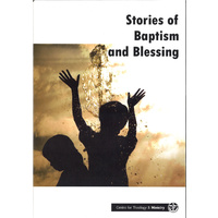 Stories of Baptism and Blessing